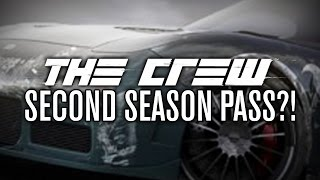 The Crew | Second Season Pass? More DLC Cars?!