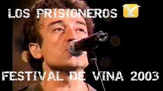 Los Prisioneros - Festival Viña del Mar 2003 - Presentación Completa