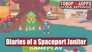 Diaries of a Spaceport Janitor gameplay PC HD [1080p/60fps]