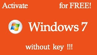 Activate Windows 7 for FREE with Windows 7 loader ! ! ![all versions100% working 2017 Latest]