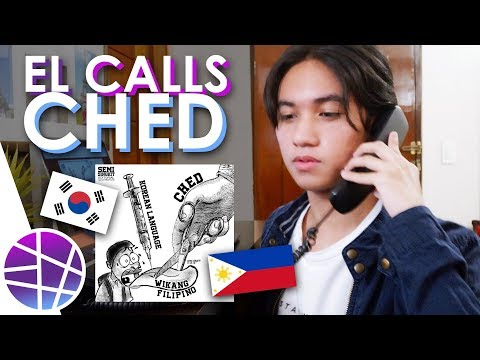 CHED IS NOT REPLACING FILIPINO WITH KOREAN. EL Calls CHED | EL's Planet
