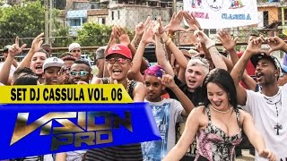 SET DJ CASSULA - Vol.06 (Video Clip) Part. Mc Magrinho, Mc Jhey, Mc Brinquedo, Mc Brankim