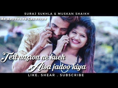 Teri Nazron Ne Kuch Aisa Jadoo Kiya   Suraj Shukla   Twist Love Story   Romantic Song 2018   Ak