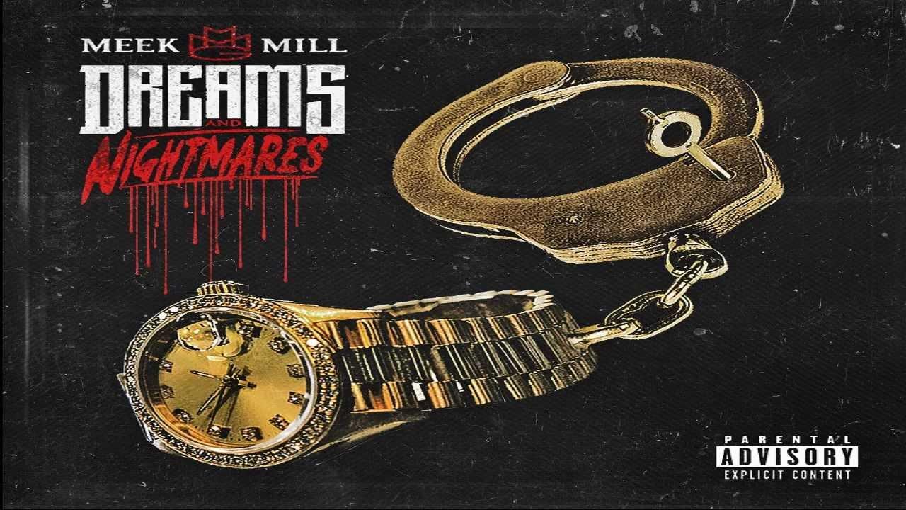 Meek mill musician mixtape dreams and nightmares dreamchasers 3.