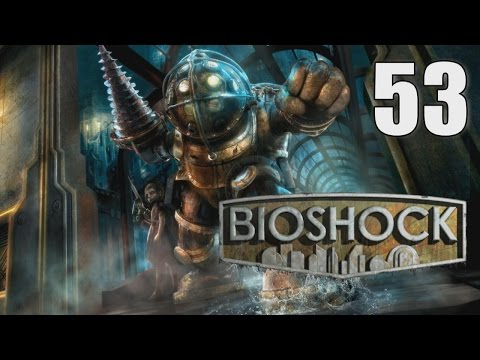 PROTECTING VULNERABLE LITTLE SISTERS - BioShock [53] w/YourGibs - Proving Grounds
