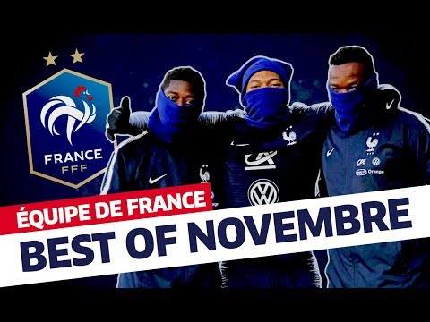 Le Best Of novembre 2018, Equipe de France I FFF 2018