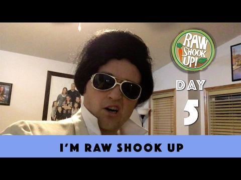 Day 5 | 90 days Raw | I'm Raw Shook Up