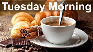 Tuesday Morning Jazz - Sweet Mood Jazz and Bossa Nova Music for Great Day