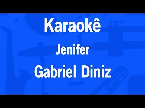 O nome dela é Jennifer - Karaoke  Playback Gabriel Diniz