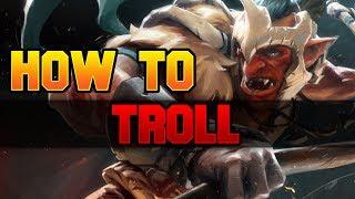 Dota 2 How to Troll?