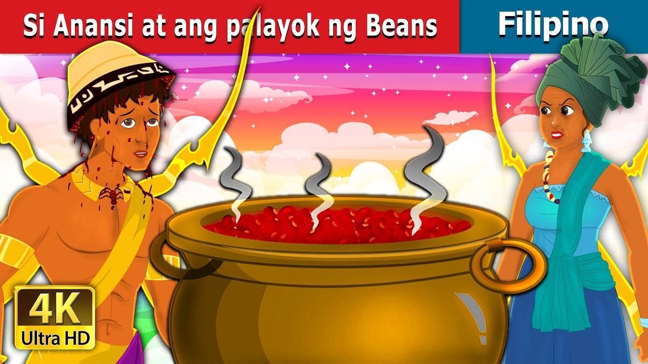 Si Anansi at ang palayok ng Beans | Anansi and the Pot of Beans | Filipino Fairy Tales