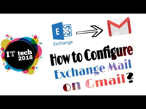 How To Configure Exchange Mail On Gmail ?