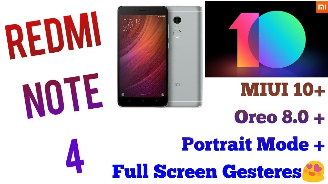 Redmi Note 4 MIUI 10 Update   Android Oreo Update   Portrait Mode   Full  Screen Gestures