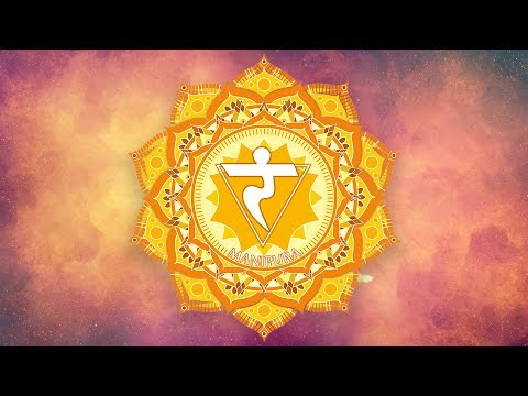 SOLAR PLEXUS CHAKRA HEALING MUSIC || Remove Self Doubt, Raise Self Confidence || Seed Mantra Chants