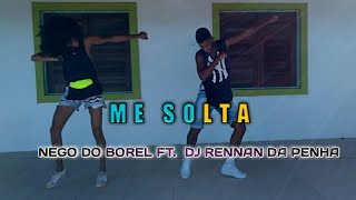 Baixar Me Solta - Nego Do Borel Ft. Dj Rennan Da Penha (Coreografia) Barradance