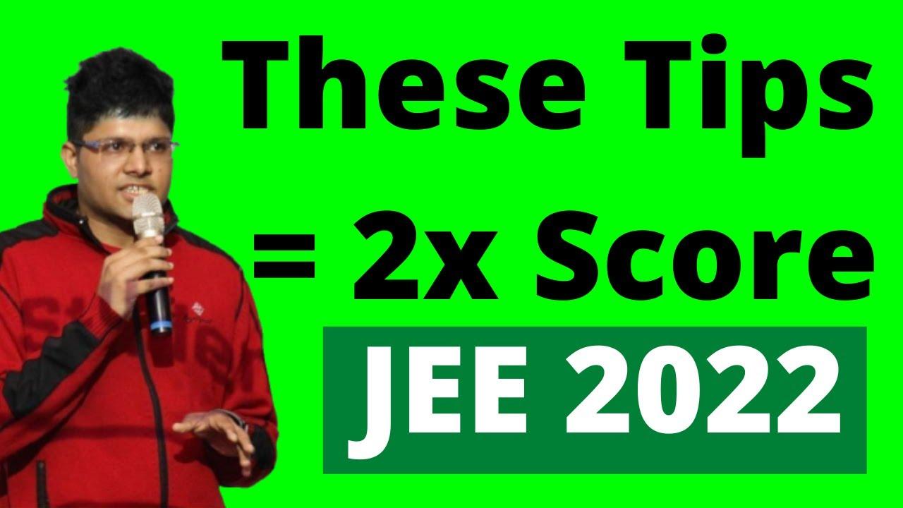 Download JEE 2022: 3 Super Tips for Guaranteed IIT Seat 🔥   Kalpit Veerwal