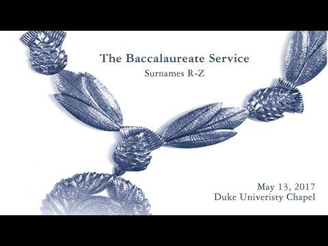 2017 Baccalaureate Service: Surnames R-Z