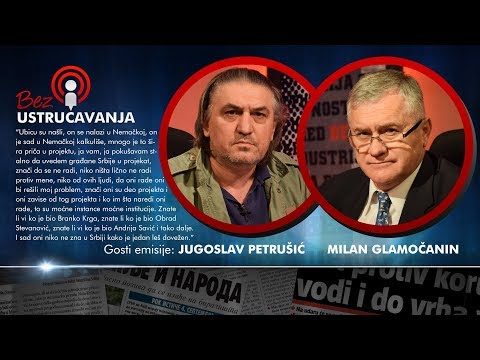 BEZ USTRUČAVANJA: Mrtva usta ne govore, istina je tamo negde - Jugoslav Petrušić i Milan Glamočanin