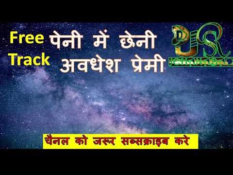 Free Track Raat Peni Me Chheni Satai Diyo Re (Awadhesh Premi) Track Dj SR