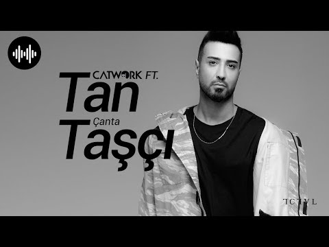 Catwork ft. Tan Taşçı - Çanta