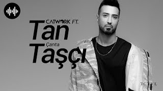 Catwork ft. Tan Taşçı - Çanta (Club Vers. - Official Audio) Video