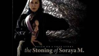 The Stoning of Soraya M (Soundtrack) - 13 I