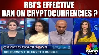 Crypto Crackdown | RBI's Effective Ban On Cryptocurrencies? | CNBC TV18
