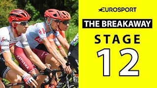 The Breakaway: Stage 12 Analysis | Tour de France 2019 | Cycling | Eurosport
