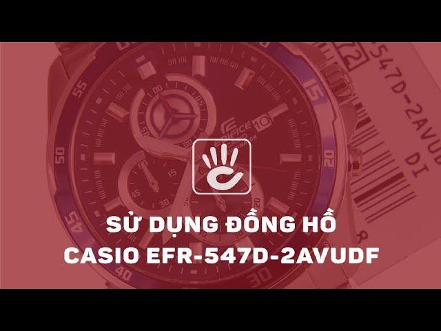 Thumbnail for Hướng Dẫn Sử Dụng Đồng Hồ Casio Edifice EFR-547D-2AVUDF