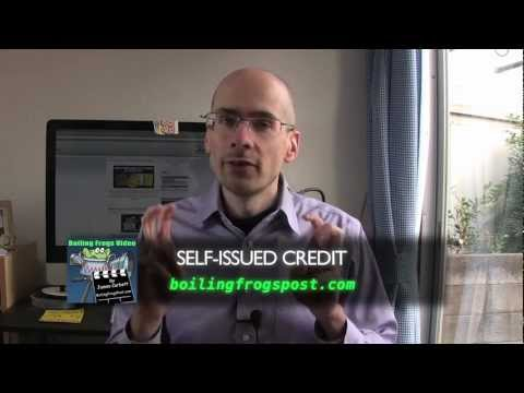 The EyeOpener- Self-Issued Credit: A Monetary Solution