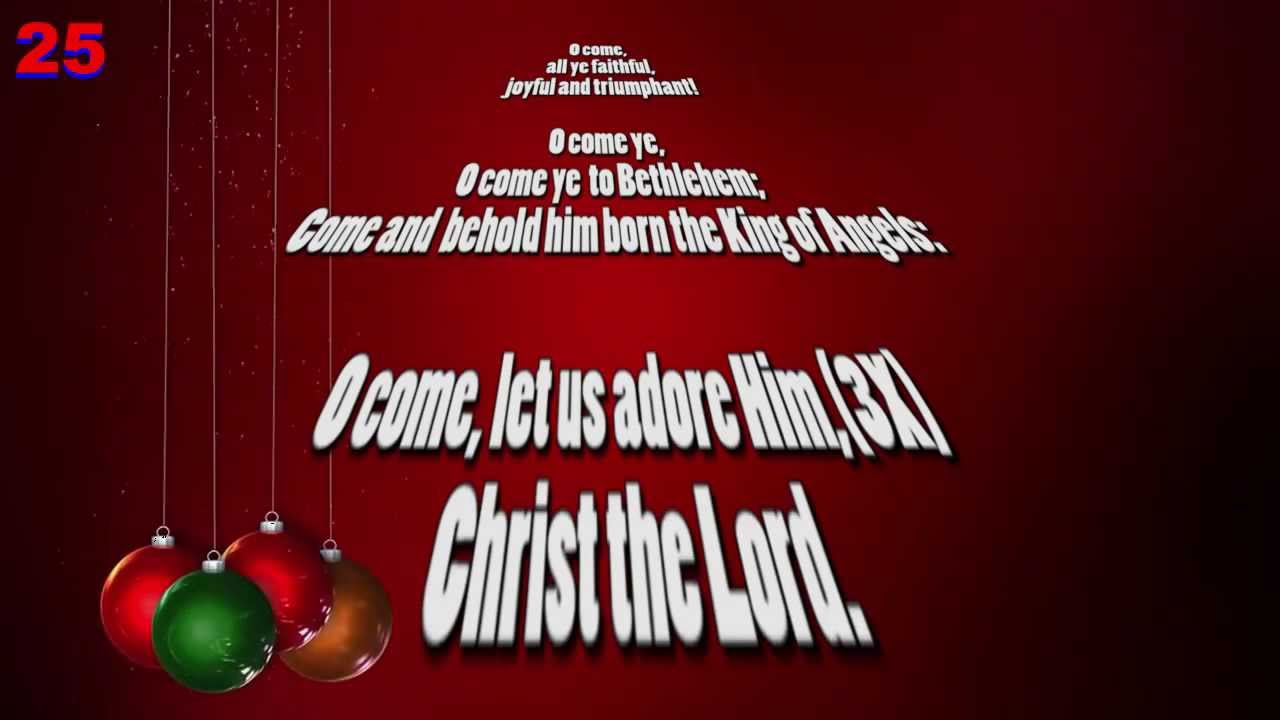 O Come All Ye Faithful Adeste Fideles Lyrics Music Christmas