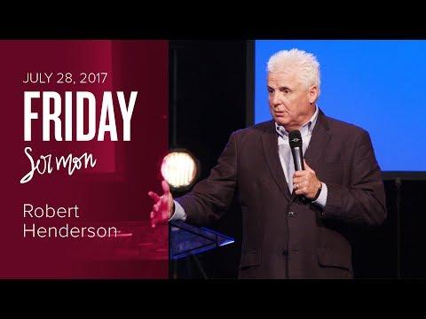 Three Dimensions of Prayer - Robert Henderson (Friday, 28 Jul 2017)