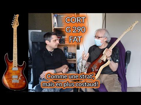 TEST : guitare Cort G290 FAT
