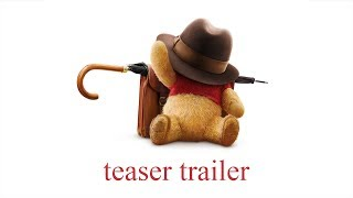 Christopher Robin Official Teaser Trailer