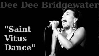 Saint Vitus Dance ~ Dee Dee Bridgewater