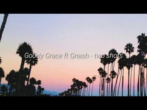 two shots - Goody Grace ft Gnash (español)
