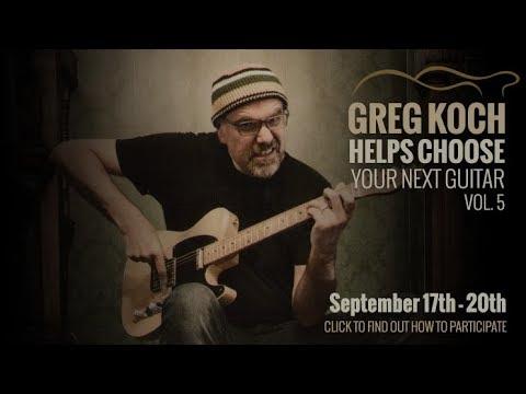 Greg Koch Helps Choose Your Next Guitar • September 2018
