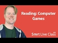 Reading: Computer Games - Upper-Intermediate English with Neal #38