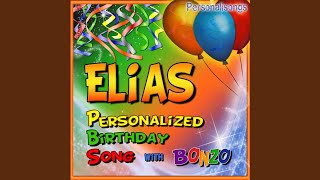 Elias Personalized Birthday Song With Bonzo