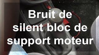 Bruit de silent bloc de support moteur - Renault Clio 2