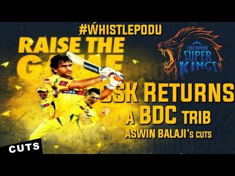 CSK Returns - Chennai Super Kings Ban Removed #WhistlePodu |Tribute Video|Aswin Balaji