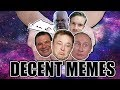 DECENT MEME COMPILATION