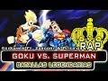 Download GOKU VS. SUPERMAN | BATALLAS LEGENDARIAS RAP (Ft. Zarcort & Piter-G) MP3 song and Music Video