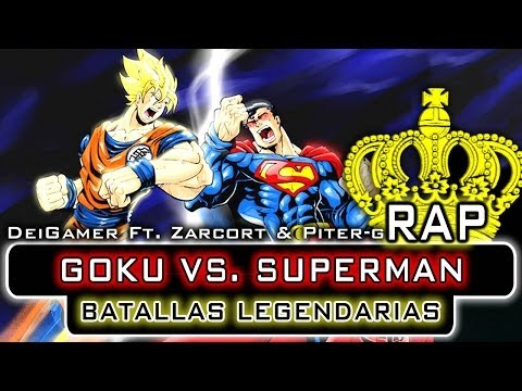 GOKU VS. SUPERMAN | BATALLAS LEGENDARIAS RAP (Ft. Zarcort & Piter-G)
