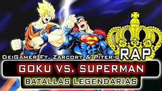 Repeat youtube video GOKU VS. SUPERMAN | BATALLAS LEGENDARIAS RAP (Ft. Zarcort & Piter-G)