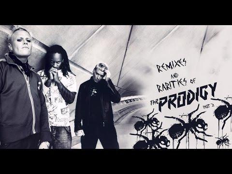 Remixes and Rarities of The Prodigy Part 2 (MIX) mp3