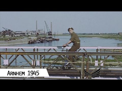 Arnhem - Liberation in April 1945 (in color and HD)