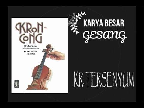 Kr. TERSENYUM (Album Keroncong Instrumental - Karya Besar Gesang)