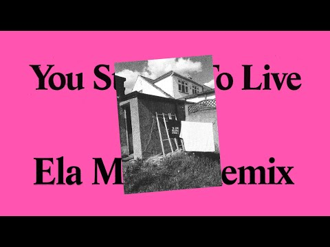 For Those I Love - You Stayed / To Live (Ela Minus Remix)