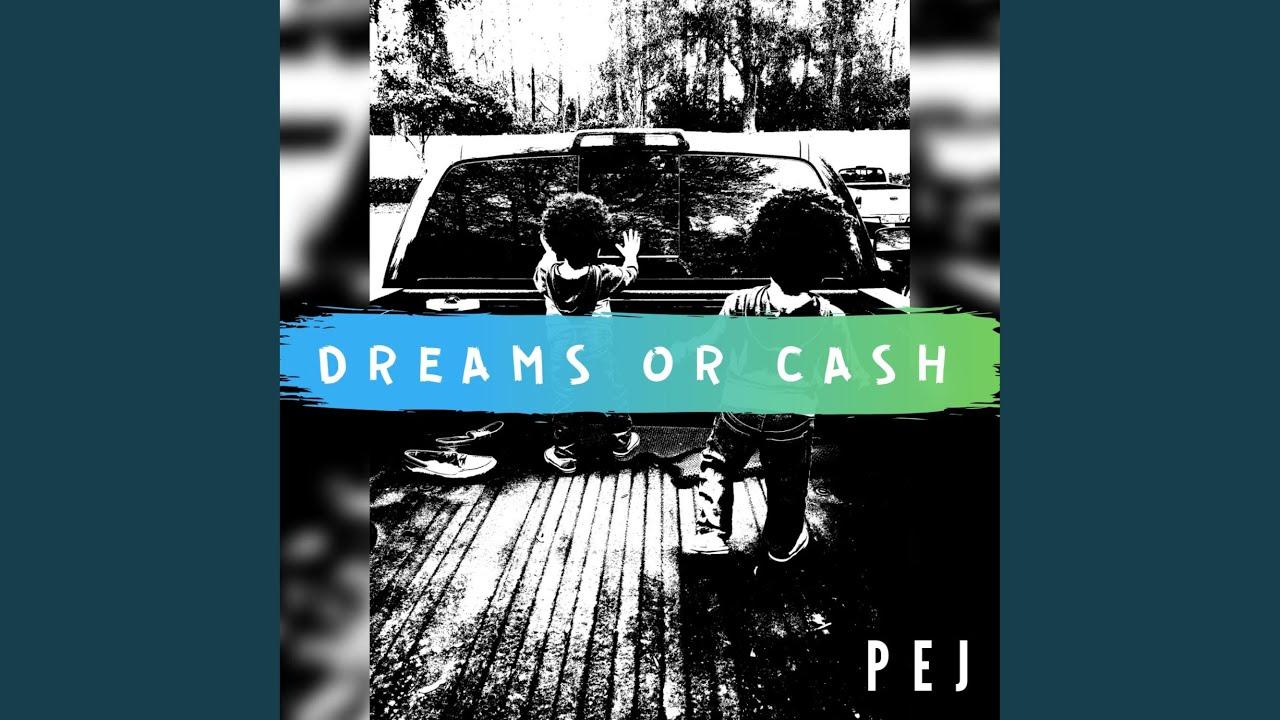 Dreams or Cash